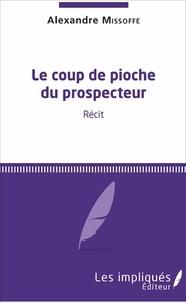 Le coup de pioche du prospecteur.pdf