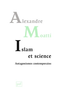 Islam et science : antagonismes contemporains.pdf