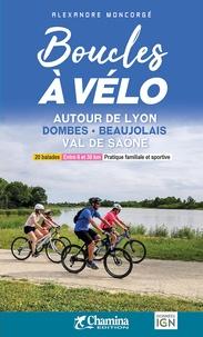Alexandre Moncorgé - Boucles à vélo autour de Lyon - Dombes, Beaujolais, Val de Saône.