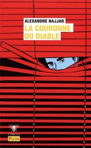 Alexandre Najjar - La Couronne du diable.
