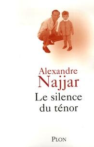 Alexandre Najjar - Le silence du ténor.