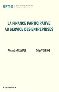 Alexandre Neuviale et Didier Voyenne - La finance participative au service des entreprises.