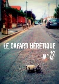 Alexandre Nicolas et Bruno Lus - Le Cafard hérétique n° 12.