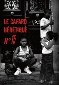 Alexandre Nicolas et Denis Moreau - Le Cafard hérétique n° 15.
