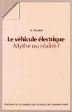 Alexandre Nicolon - Le véhicule électrique : mythe ou réalité ?.