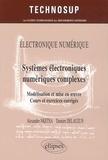 Alexandre Nketsa et Philippe Delauzun - Electronique numérique : Systèmes électroniques numériques complexes - Modélisation et mise en oeuvre, cours et exercices corrigés.