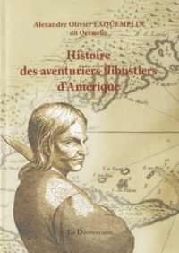 Histoire des aventuriers flibustiers dAmérique.pdf