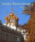 Alexandre Orloff et Dimitri Chvidkovski - Saint-Pétersbourg - L'architecture des tsars.