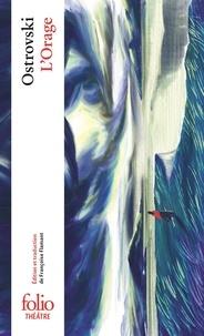 Alexandre Ostrovski - L'Orage.