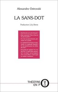 Alexandre Ostrovski - La sans-dot.