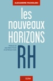 Alexandre Pachulski - Les nouveaux horizons RH.