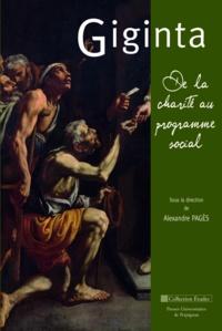 Alexandre Pagès - Giginta - De la charité au programme social.