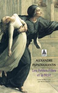 Alexandre Papadiamantis - Les petites filles et la mort.