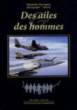 Alexandre Paringaux - Des ailes et des hommes.