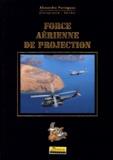 Alexandre Paringaux - Force aérienne de projection.
