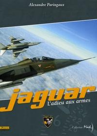 Alexandre Paringaux - Jaguar - L'adieu aux armes.