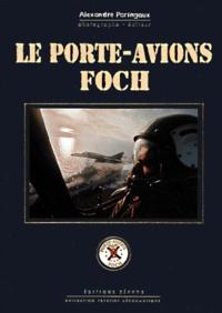Alexandre Paringaux - Le porte-avions Foch.
