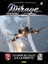 Alexandre Paringaux et Frédéric Lert - Mirage 2000N - Tome 4, Escadron de chasse 2/4 La Fayette.