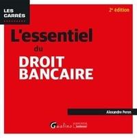 Alexandre Peron - L'essentiel du droit bancaire.