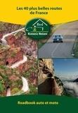 Alexandre Pierquet - Les 40 plus belles routes de France - Roadbook auto et moto.