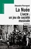Alexandre Pierrepont - La Nuée, l'AACM : un jeu de société musicale.