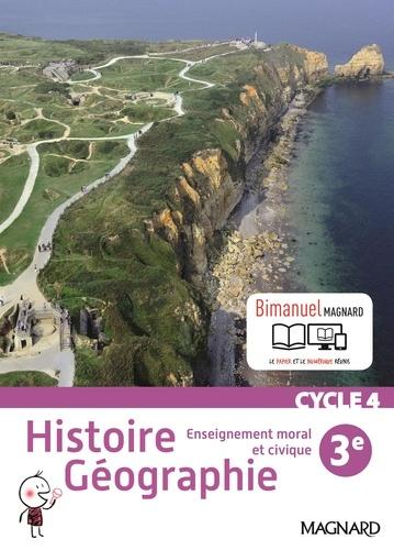 Histoire géographie, enseignement moral et civique 3e cycle 4. Bimanuel  Edition 2016