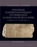 Alexandre Polinski - Stratégies d'approvisonnement en pierre dans la basse vallée de la Loire - Ier siècle av. J.-C. - Ve siècle apr. J.-C..