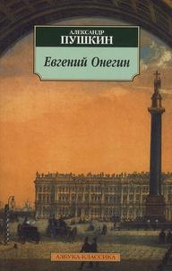 Alexandre Pouchkine - Eugène Onéguine, Evgenij Onegin, Ed. - En Russe.