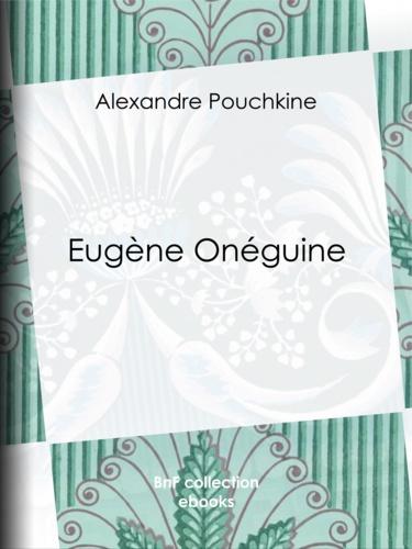 Eugène Onéguine - 9782346015221 - 2,49 €