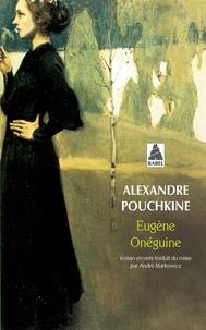 Alexandre Pouchkine - Eugène Onéguine.