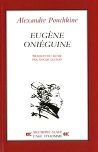 Alexandre Pouchkine - Eugène Oniéguine.