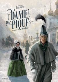 Alexandre Pouchkine et Hugo Bogo - La dame de pique.