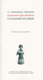 Alexandre Pouchkine - La demoiselle paysanne.