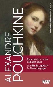 Alexandre Pouchkine - La Fille du capitaine ; La Dame de pique.