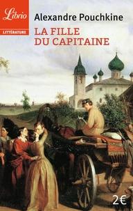 Alexandre Pouchkine - La fille du capitaine.