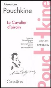 Alexandre Pouchkine - Le Cavalier d'airain.