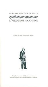 Alexandre Pouchkine - Le fabricant de cercueils.