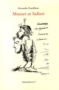 Alexandre Pouchkine - Mozart et Salieri.