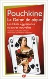 Alexandre Pouchkine - Nouvelles - La Dame de pique.Les Nuits égyptiennes.