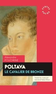 Alexandre Pouchkine - Poltava - Le cavalier de bronze.