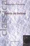 Alexandre Pouchkine - Récits de feu Ivan Pétrovitch Belkine.