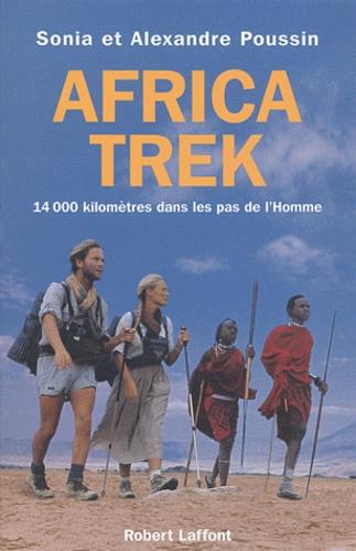Africa Trek. 14 000 kilomètres dans les pas de l'homme