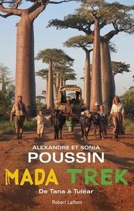 Alexandre Poussin et Sonia Poussin - Madatrek - De Tana à Tuléar.