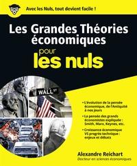 Les grandes théories économiques pour les nuls - Alexandre Reichart |