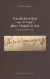 Alexandre Roquain - Más allá del exlibris, Lope de Vega y Mateo Vázquez de Leca - Historia de un libro inédito.