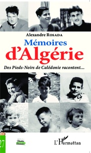 Mémoires dAlgérie - Des Pieds-Noirs de Calédonie racontent....pdf