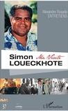 Alexandre Rosada et Simon Loueckhote - Simon Loueckhote - Ma vérité.