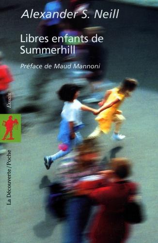Alexandre S. Neill - Libres enfants de Summerhill.
