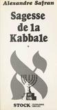 Alexandre Safran et Marie-Pierre Bay - Sagesse de la Kabbale (1).