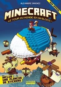 Alexandre Sanchez - Minecraft - Le tour du monde en 80 blocs. Avec 1 planche de stickers.